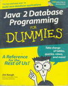 Java 2 Database Programming for Dummies (BK0703000259)
